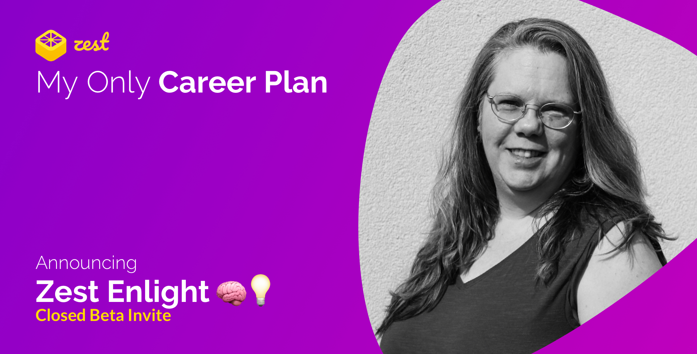 Tonya My Only Career Plan #MyOnlyCareerPlan Zest Enlight