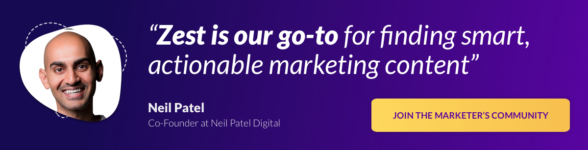 Banner ad: Zest is our go-to for finding smart, actionable marketing content [Join The Marketer's Community]