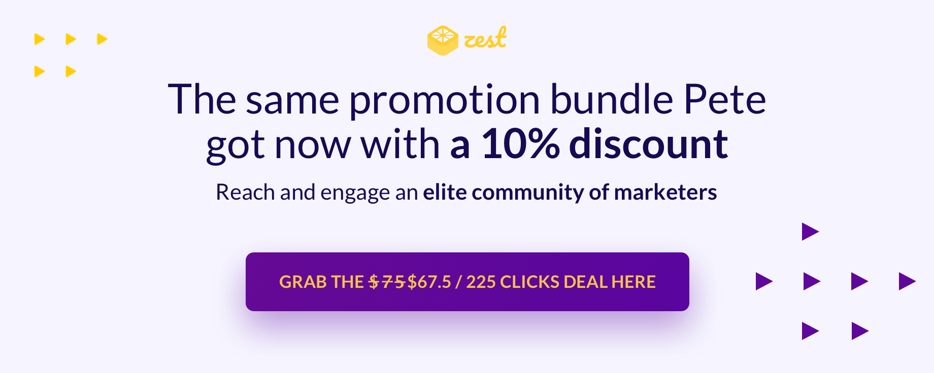 Banner offering Zest's discounted content promotion bundle of 225 clicks for $67.5