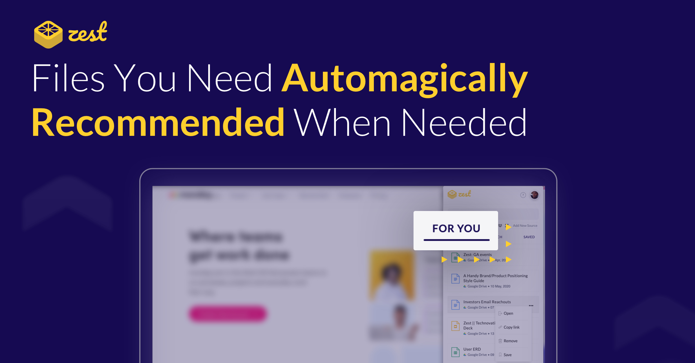 "Banner image displaying the title ""Files you need automagically recommended when needed"" with screenshot of the Zest feature on top of Monday.com"