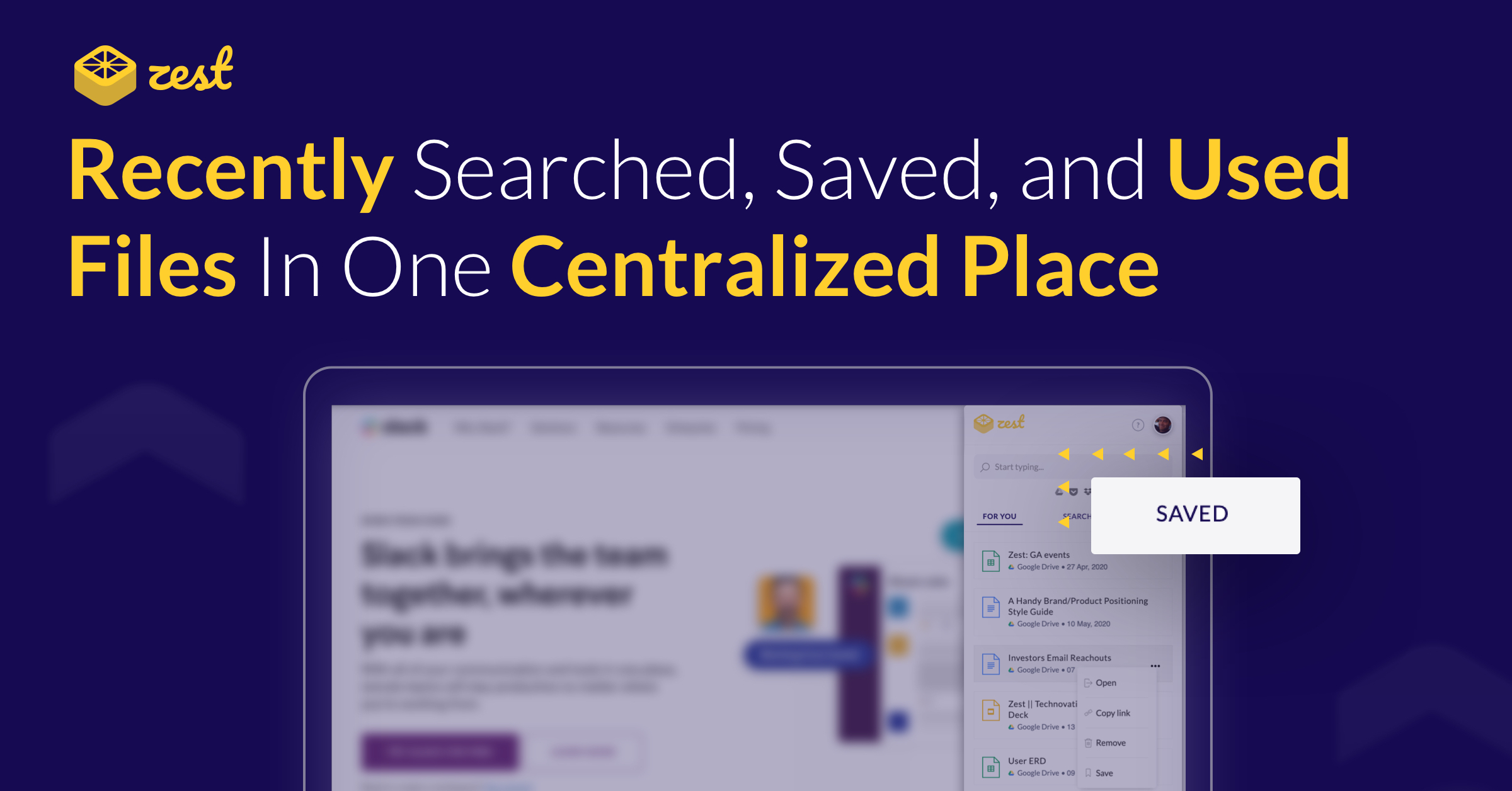 "Banner image displaying the title ""Recently searched, saved, and used files in one centralized place"" with screenshot of the Zest feature on top of Slack"